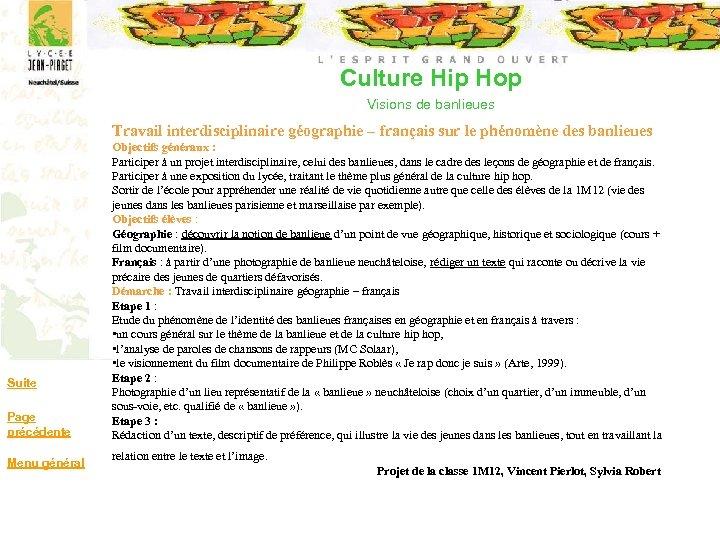 Culture Hip Hop Visions de banlieues Travail interdisciplinaire géographie – français sur le phénomène
