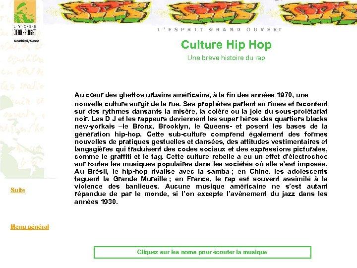 Culture Hip Hop Une brève histoire du rap Suite Au cœur des ghettos urbains