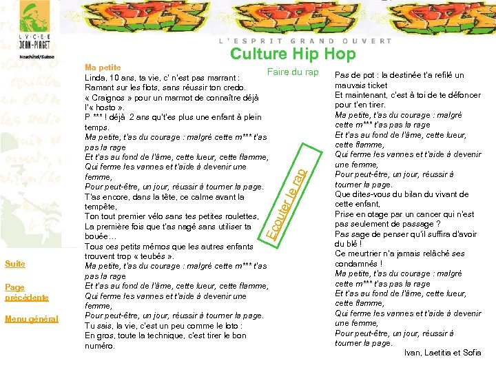 Culture Hip Hop Eco ute r le rap Ma petite Faire du rap Linda,