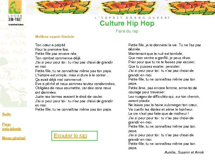 Culture Hip Hop Faire du rap Meilleur espoir féminin Ton cœur a palpité Pour