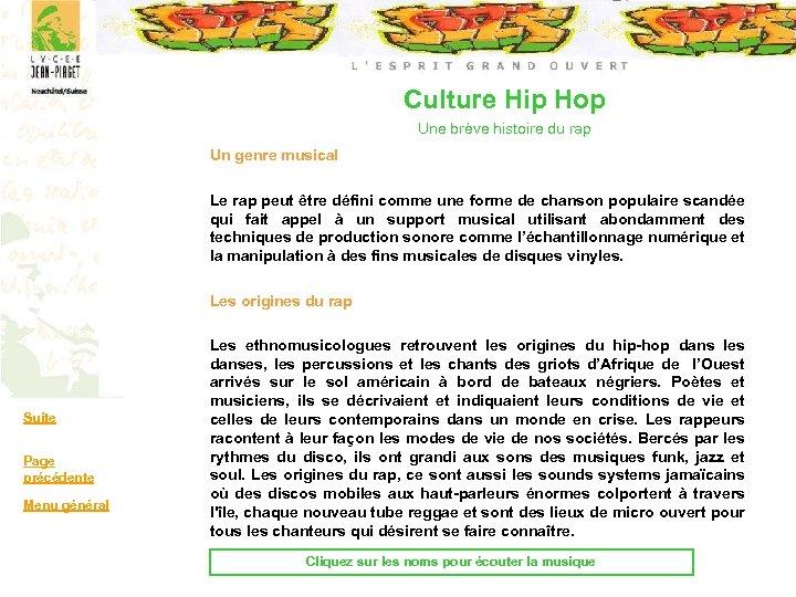 Culture Hip Hop Une brève histoire du rap Un genre musical Le rap peut