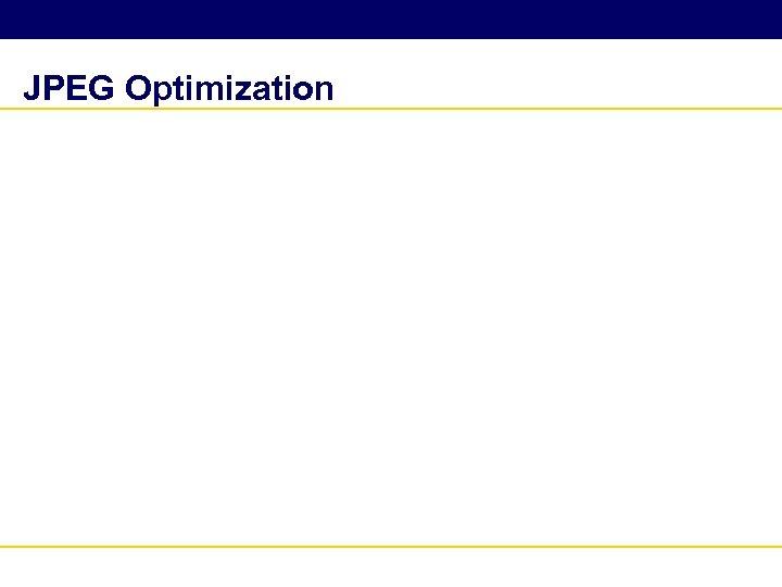 JPEG Optimization