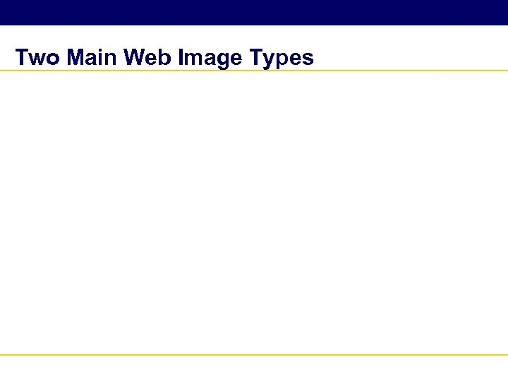 Two Main Web Image Types