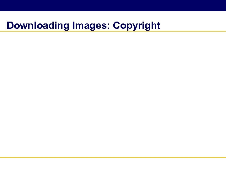 Downloading Images: Copyright
