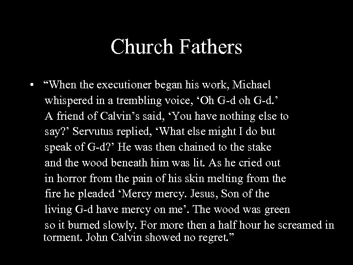 """Church Fathers • """"When the executioner began his work, Michael whispered in a trembling"""