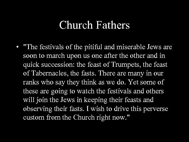 Church Fathers •