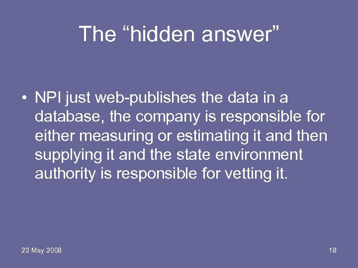 "The ""hidden answer"" • NPI just web-publishes the data in a database, the company"