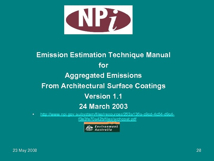Emission Estimation Technique Manual for Aggregated Emissions From Architectural Surface Coatings Version 1.