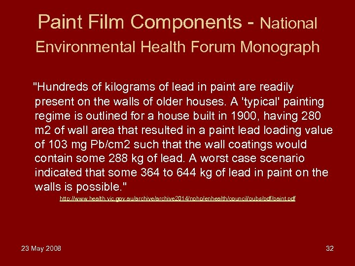 Paint Film Components - National Environmental Health Forum Monograph