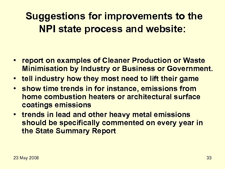 Suggestions for improvements to the NPI state process and website: • report on