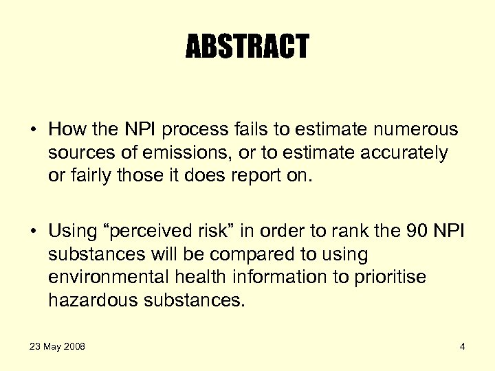 ABSTRACT • How the NPI process fails to estimate numerous sources of emissions, or