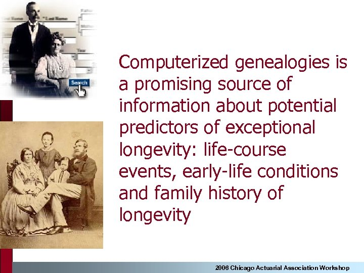 Computerized genealogies is a promising source of information about potential predictors of exceptional longevity: