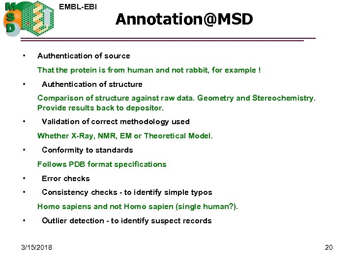 EMBL-EBI • Annotation@MSD Authentication of source That the protein is from human and not
