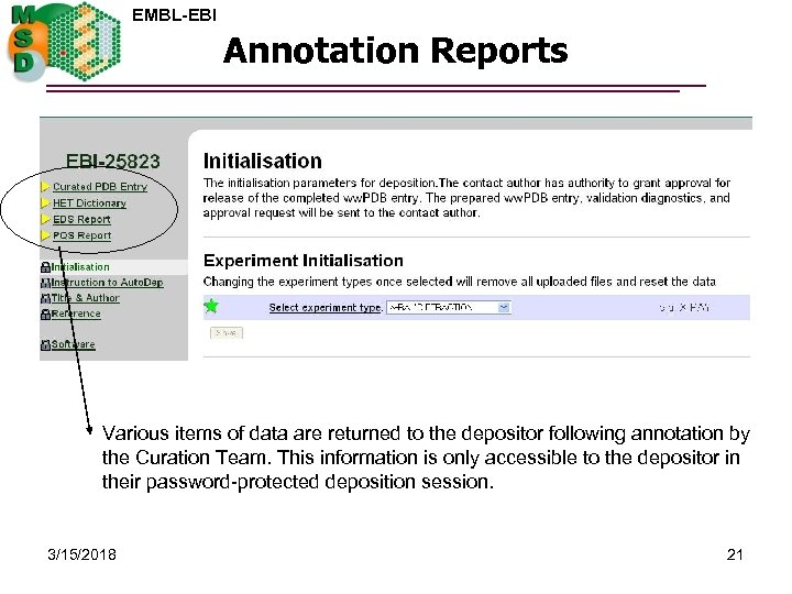 EMBL-EBI Annotation Reports Various items of data are returned to the depositor following annotation
