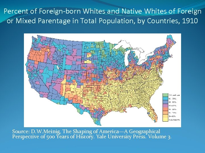 Percent of Foreign-born Whites and Native Whites of Foreign or Mixed Parentage in Total