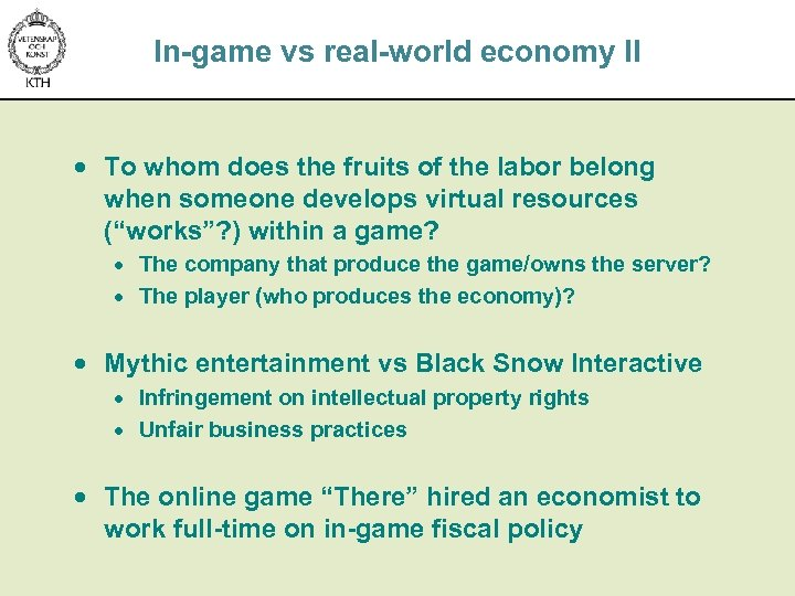In-game vs real-world economy II · To whom does the fruits of the labor