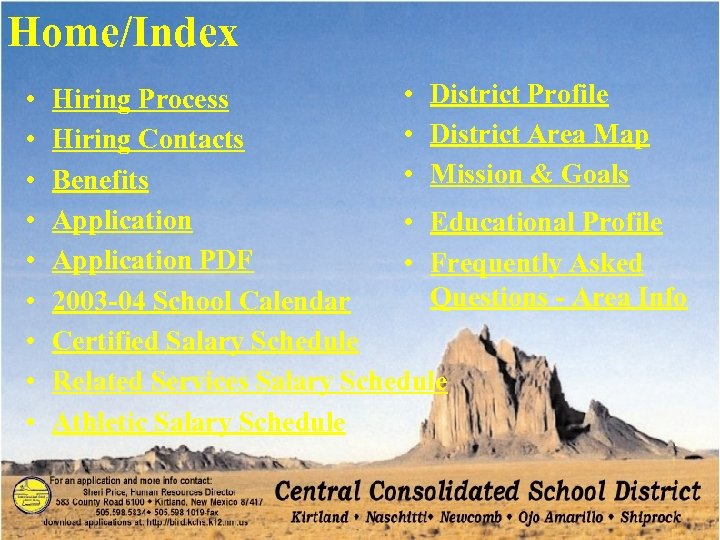 Home/Index • • • District Profile Hiring Process • District Area Map Hiring Contacts