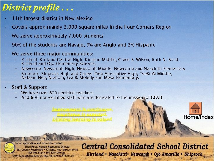 District profile. . . • 11 th largest district in New Mexico • Covers