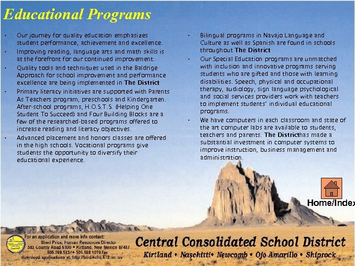 Educational Programs • Our journey for quality education emphasizes student performance, achievement and excellence.