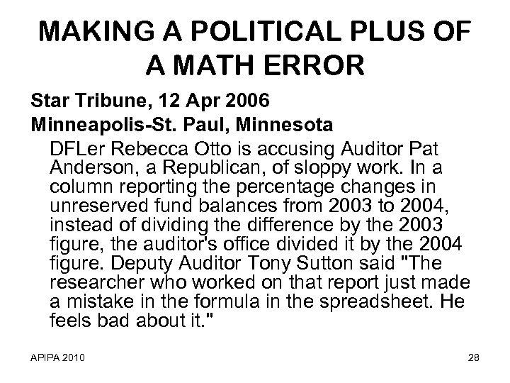 MAKING A POLITICAL PLUS OF A MATH ERROR Star Tribune, 12 Apr 2006 Minneapolis-St.