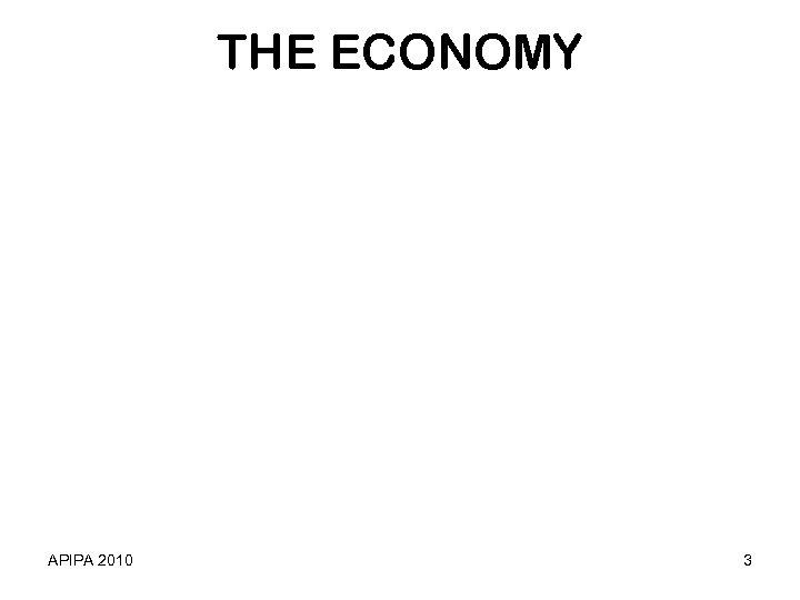 THE ECONOMY APIPA 2010 3