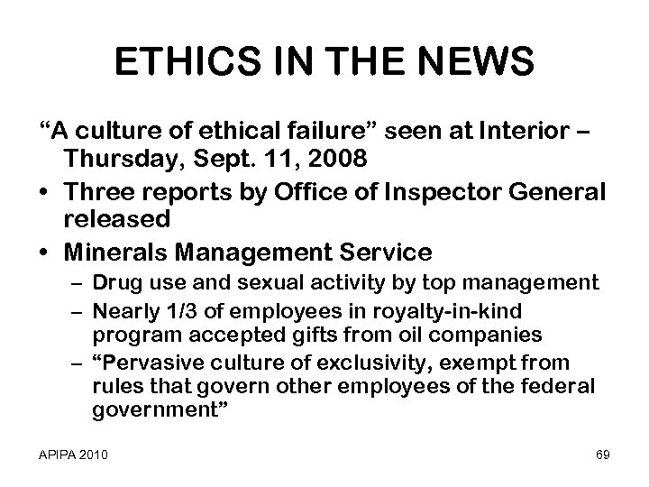 "ETHICS IN THE NEWS ""A culture of ethical failure"" seen at Interior – Thursday,"
