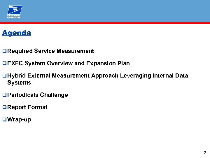 Agenda q Required Service Measurement q EXFC System Overview and Expansion Plan q Hybrid