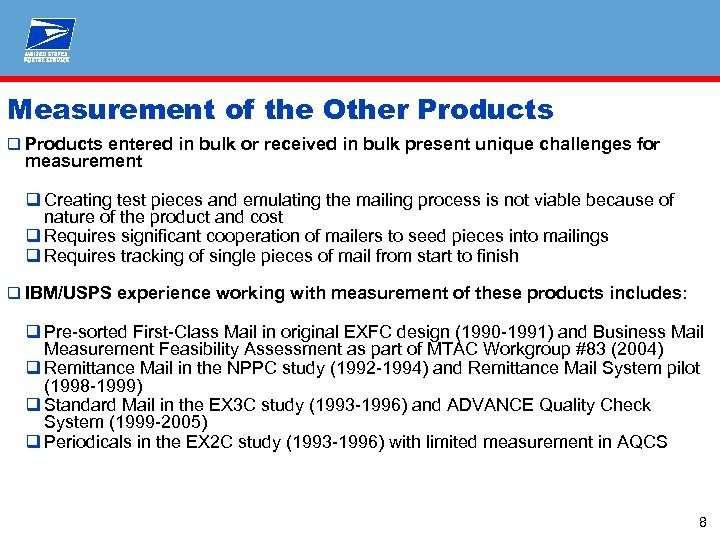Measurement of the Other Products q Products entered in bulk or received in bulk