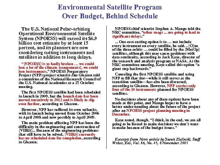 Environmental Satellite Program Over Budget, Behind Schedule The U. S. National Polar-orbiting Operational Environmental