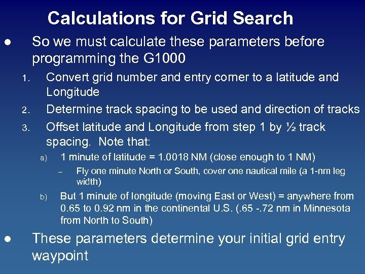 Calculations for Grid Search So we must calculate these parameters before programming the G