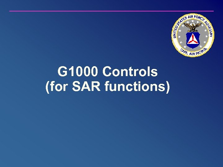 G 1000 Controls (for SAR functions)