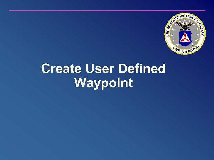 Create User Defined Waypoint