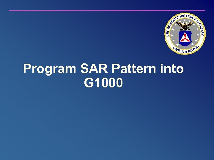 Program SAR Pattern into G 1000