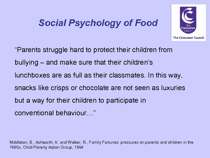 "Social Psychology of Food ""Parents struggle hard to protect their children from bullying –"