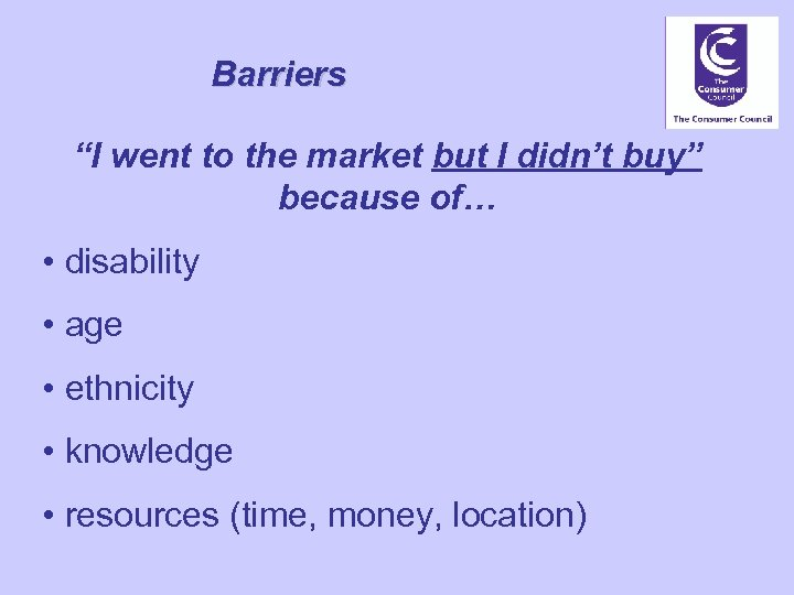 "Barriers ""I went to the market but I didn't buy"" because of… • disability"