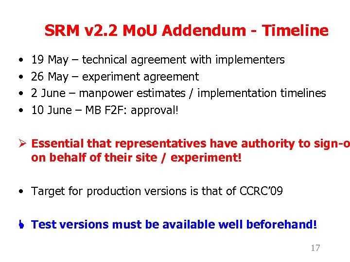 SRM v 2. 2 Mo. U Addendum - Timeline • • 19 May –