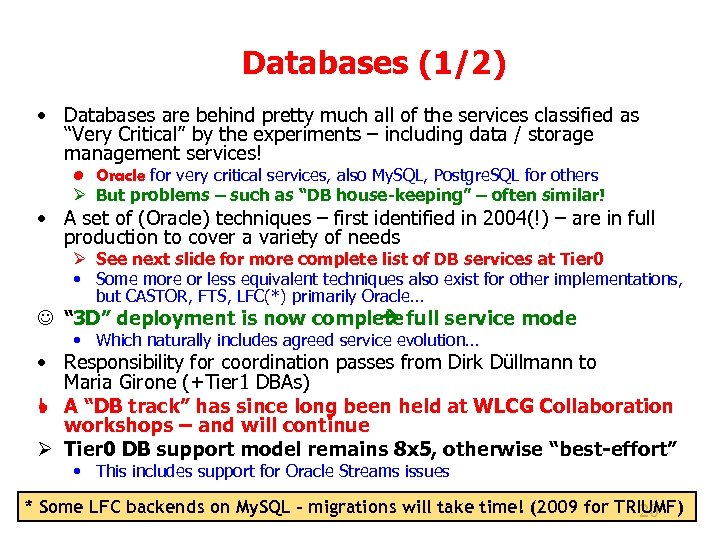 Databases (1/2) • Databases are behind pretty much all of the services classified as