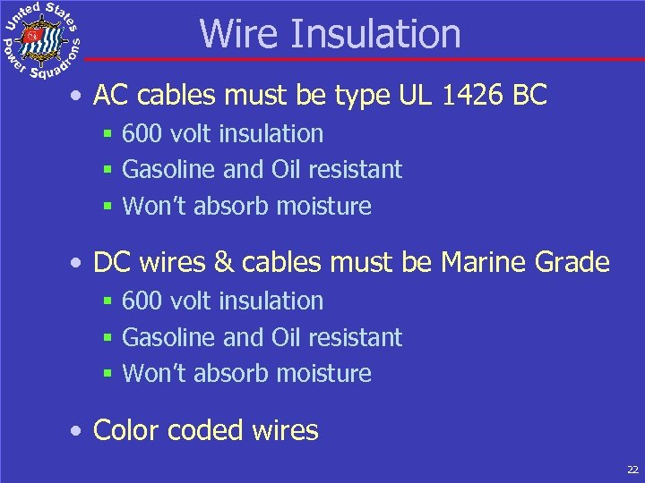 Wire Insulation • AC cables must be type UL 1426 BC § 600 volt