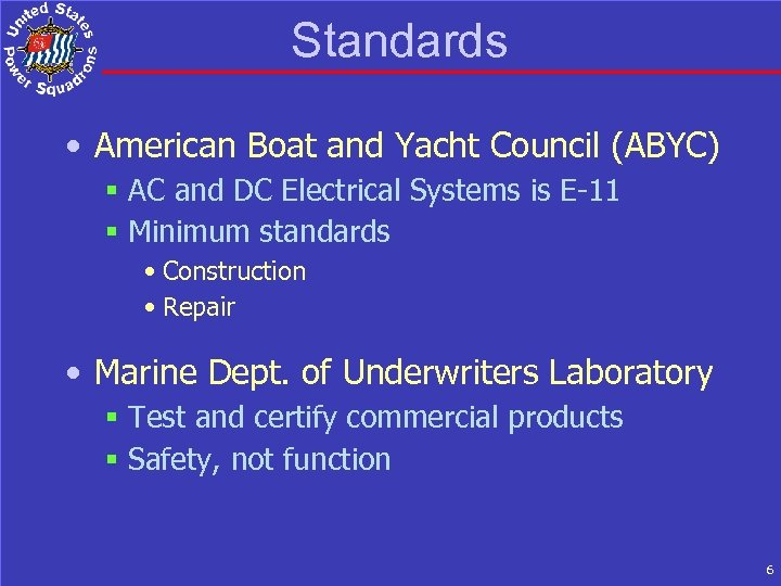 Standards • American Boat and Yacht Council (ABYC) § AC and DC Electrical Systems