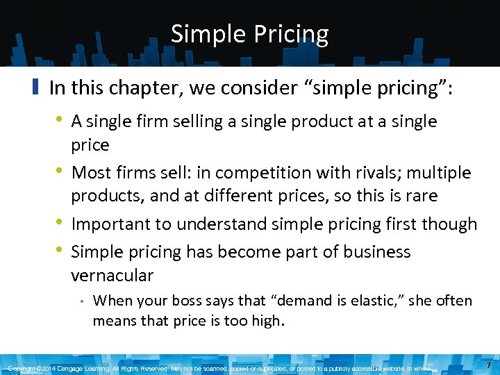 "Simple Pricing ▮ In this chapter, we consider ""simple pricing"": • A single firm"