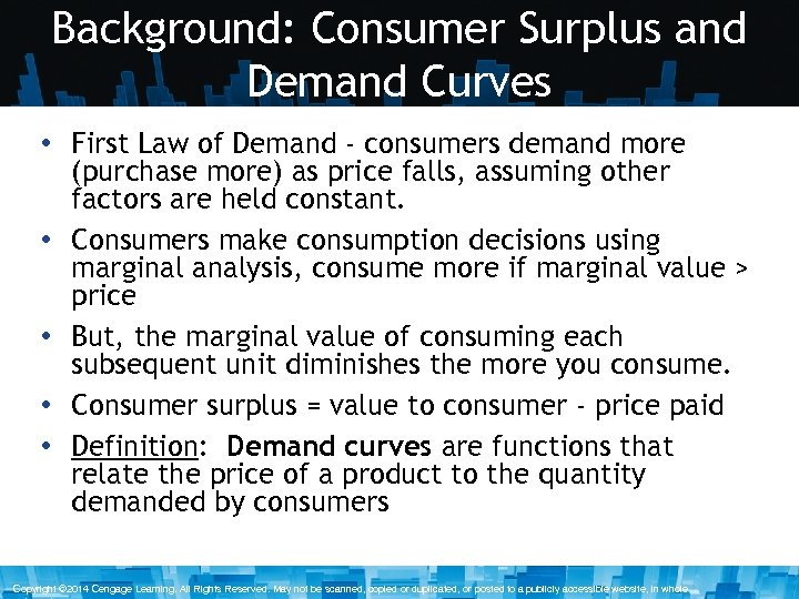 Background: Consumer Surplus and Demand Curves • First Law of Demand - consumers demand