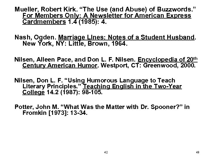 """Mueller, Robert Kirk. """"The Use (and Abuse) of Buzzwords. """" For Members Only: A"""