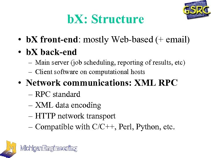 b. X: Structure • b. X front-end: mostly Web-based (+ email) • b. X
