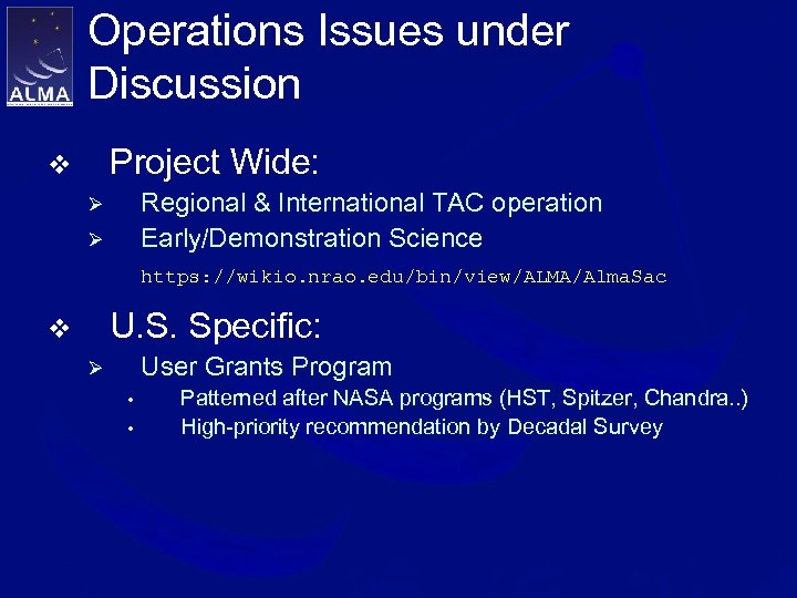 Operations Issues under Discussion Project Wide: v Regional & International TAC operation Early/Demonstration Science