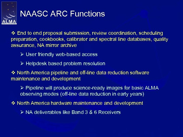 NAASC ARC Functions v End to end proposal submission, review coordination, scheduling preparation, cookbooks,