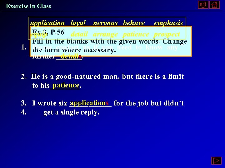 Exercise in Class application loyal nervous behave emphasis Ex. 3, equip P. 56 detail