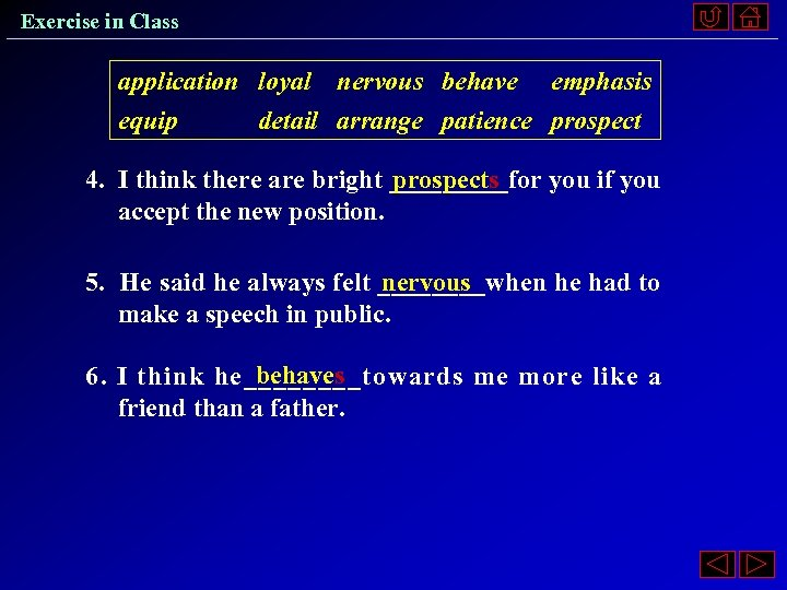 Exercise in Class application loyal nervous behave emphasis equip detail arrange patience prospect 4.