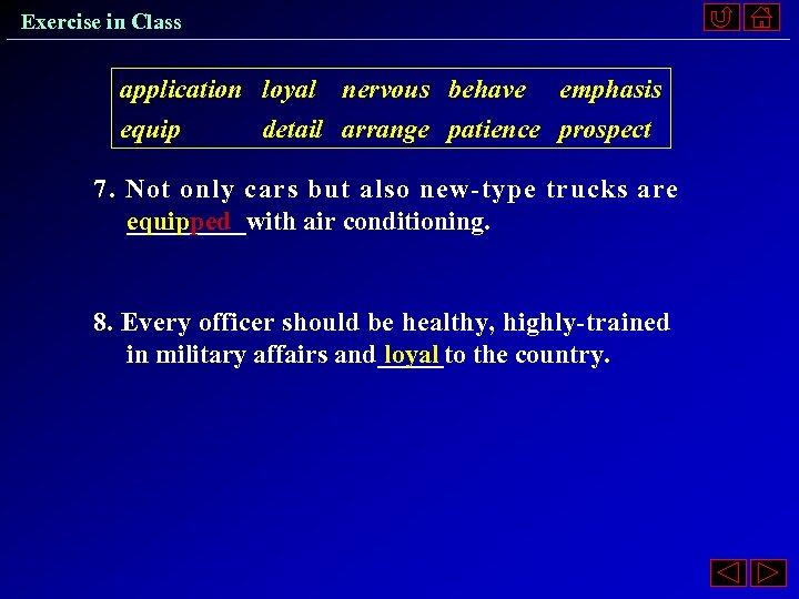 Exercise in Class application loyal nervous behave emphasis equip detail arrange patience prospect 7.