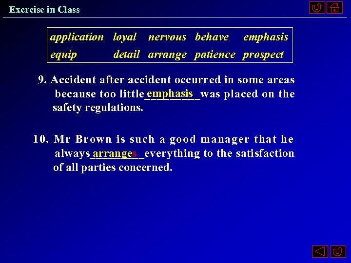 Exercise in Class application equip loyal detail nervous arrange behave patience emphasis prospect 9.