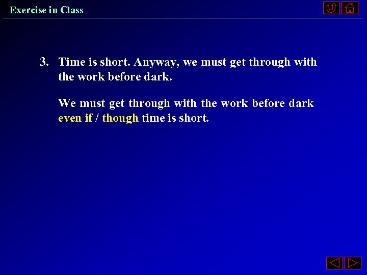 Exercise in Class 3. Time is short. Anyway, we must get through with the